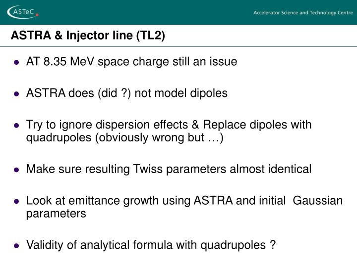 ASTRA & Injector line (TL2)