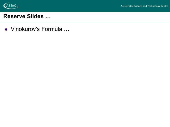 Reserve Slides …