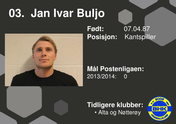 03 jan ivar buljo