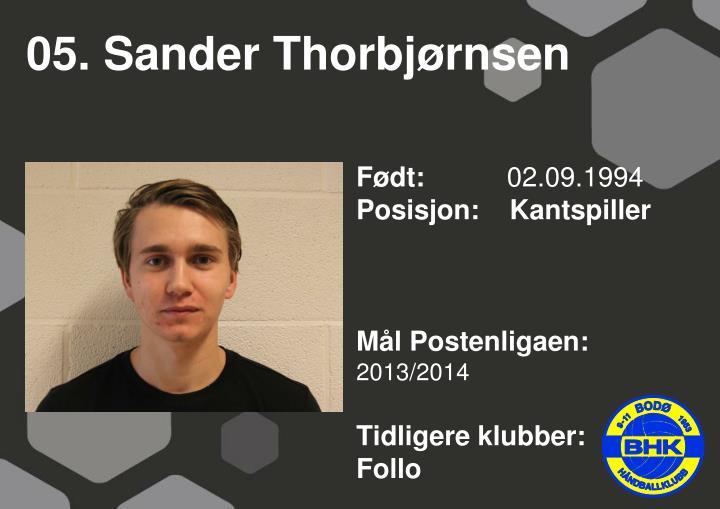 05. Sander Thorbjørnsen