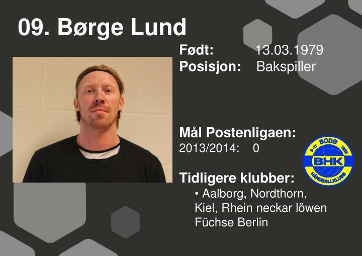 09. Børge Lund