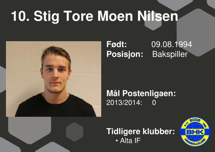 10. Stig Tore Moen Nilsen