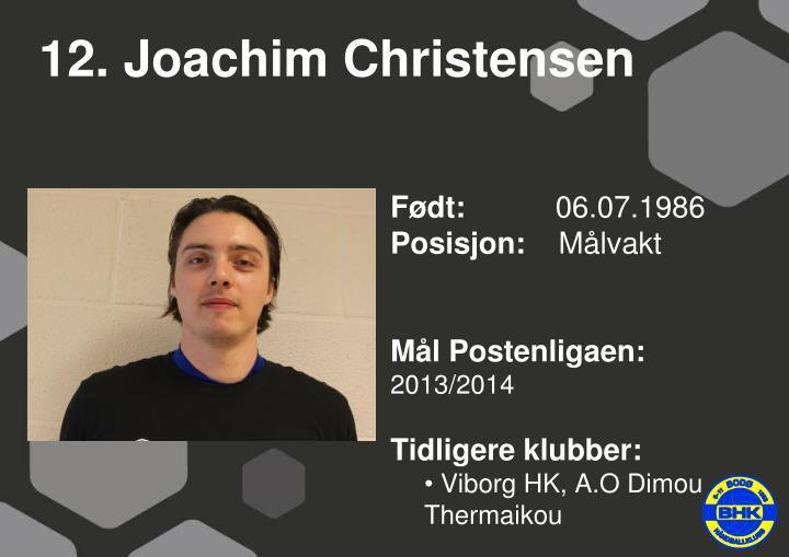12. Joachim Christensen