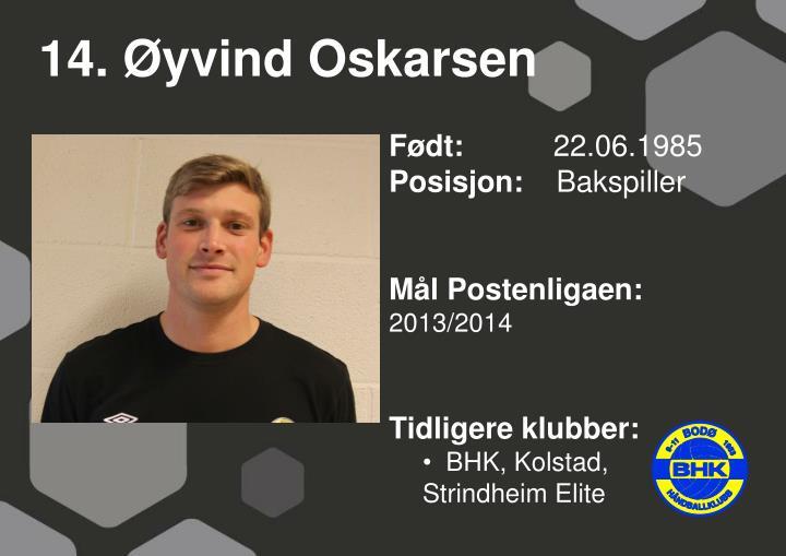 14. Øyvind Oskarsen