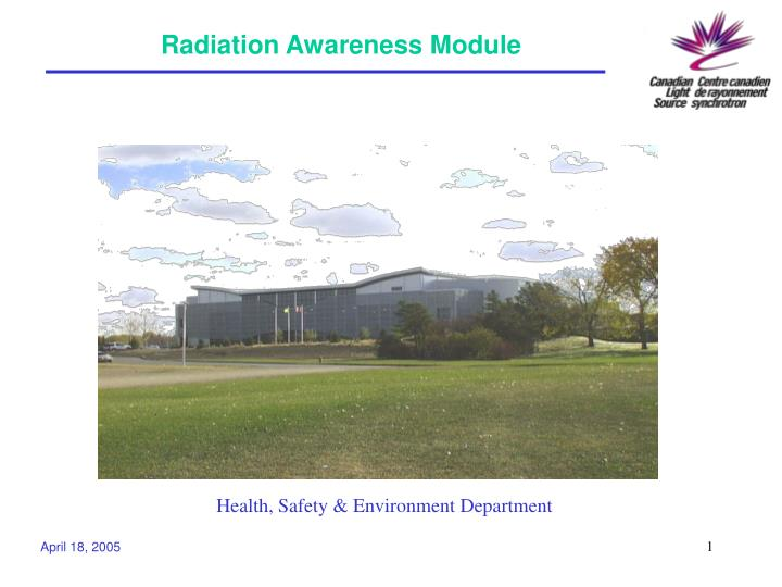 Radiation awareness module