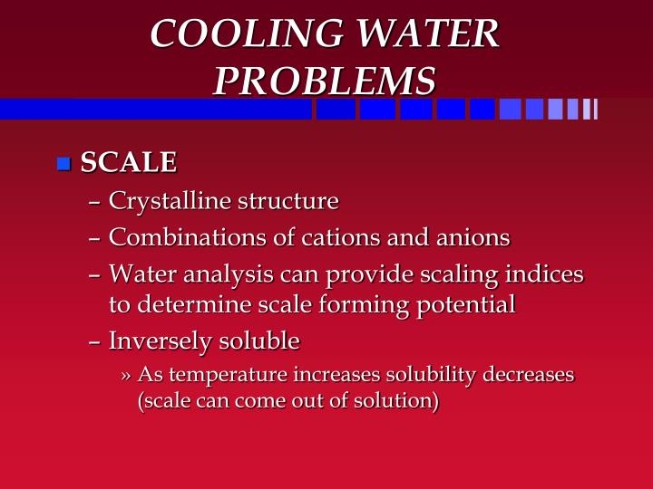 COOLING WATER PROBLEMS