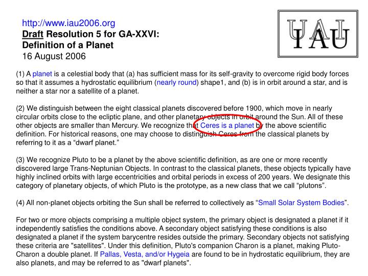 Http www iau2006 org draft resolution 5 for ga xxvi definition of a planet 16 august 2006