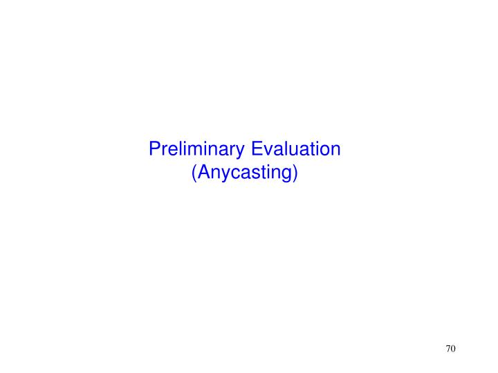 Preliminary Evaluation