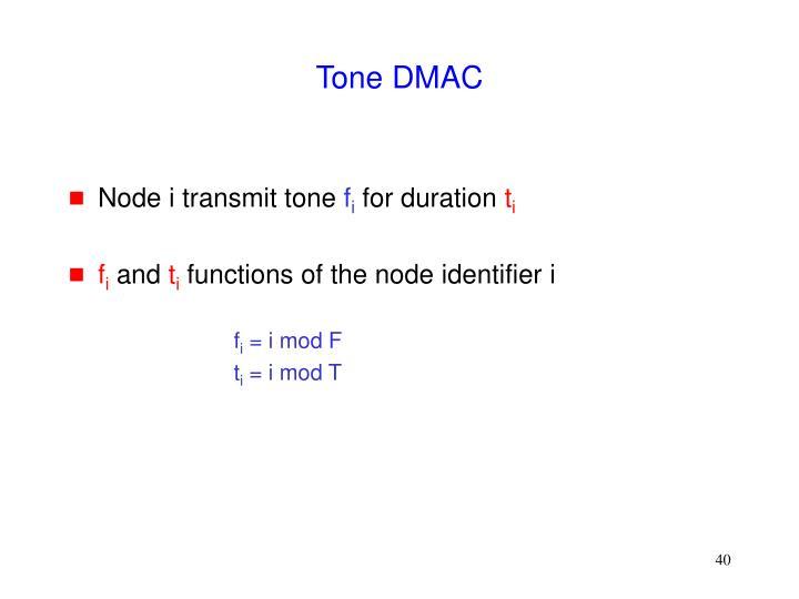 Tone DMAC
