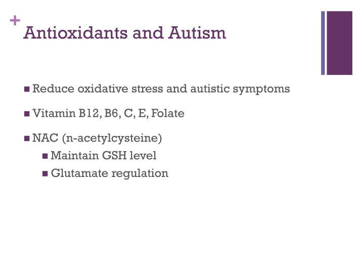 Antioxidants and Autism
