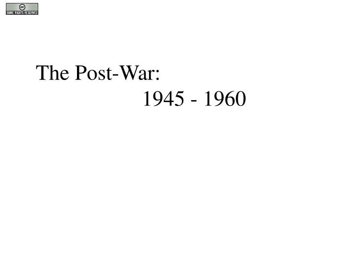The Post-War: