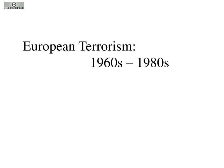 European Terrorism: