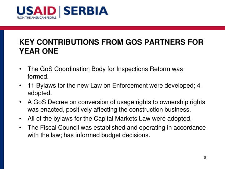 KEY CONTRIBUTIONS FROM GOS PARTNERS FOR YEAR ONE