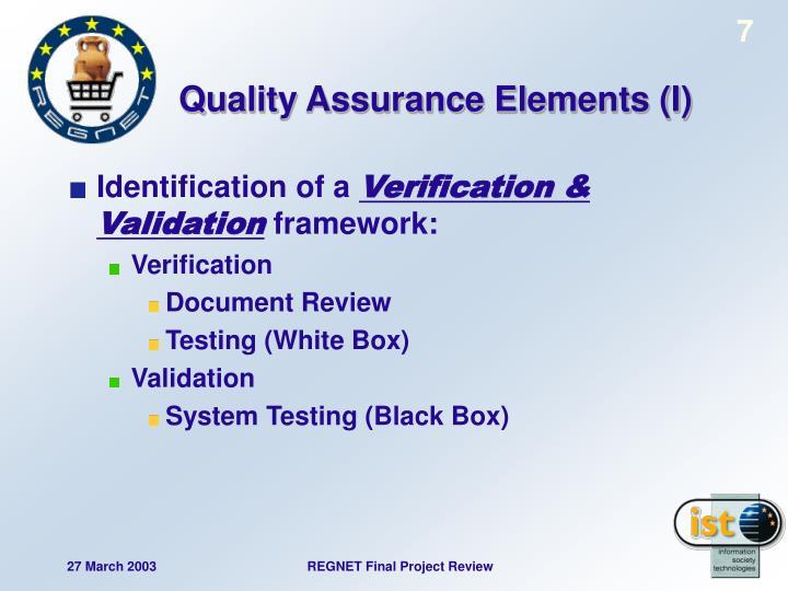 Quality Assurance Elements (I)