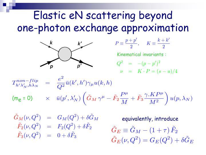 Elastic eN scattering beyond