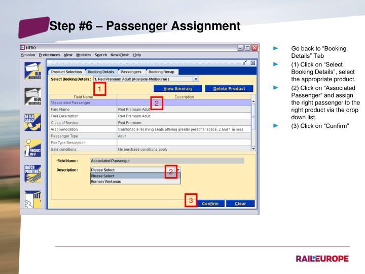 Step #6 – Passenger Assignment