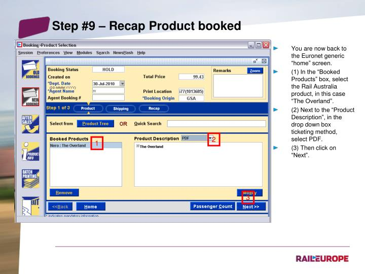 Step #9 – Recap Product booked