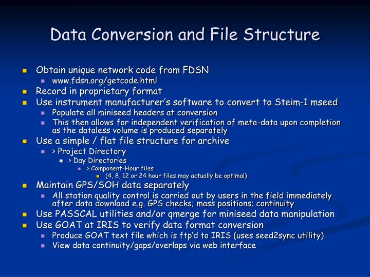 Data Conversion and File Structure