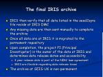 the final iris archive