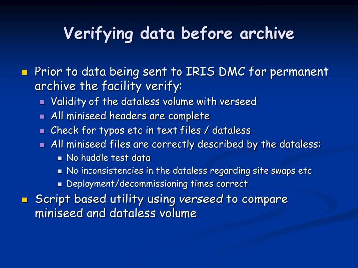 Verifying data before archive
