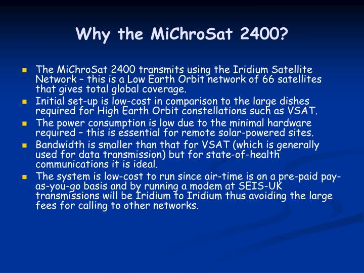 Why the MiChroSat 2400?