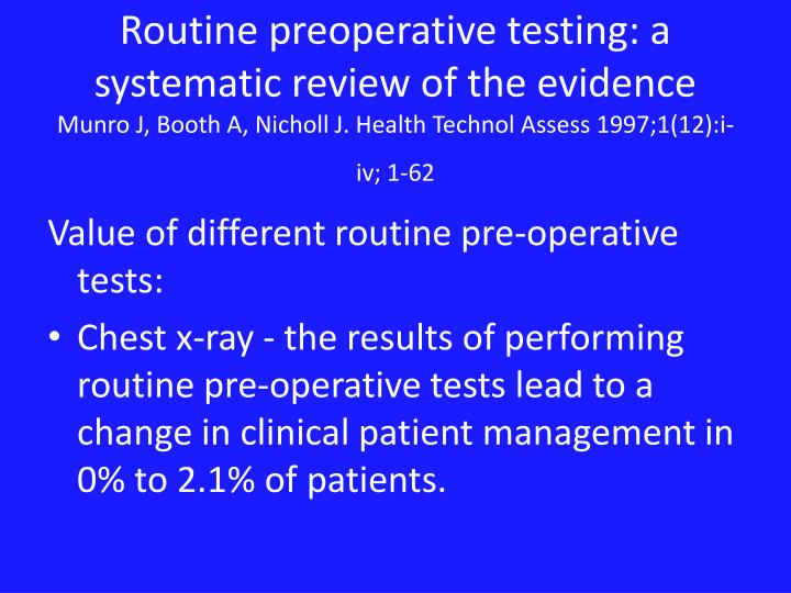 Routine preoperative testing: a systematic review of the evidence