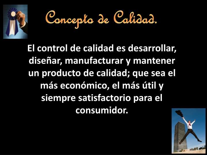 Concepto de Calidad.