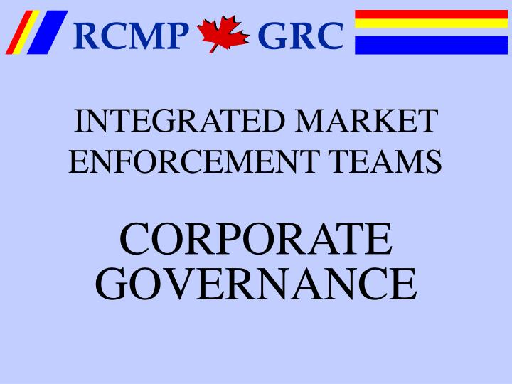 INTEGRATED MARKET ENFORCEMENT TEAMS