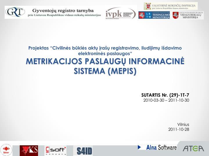 """Projektas """"Civilinės būklės aktų įrašų registravimo, liudijimų išdavimo elektroninės paslaugos"""""""