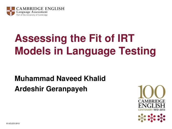 Assessing the fit of irt models in language testing