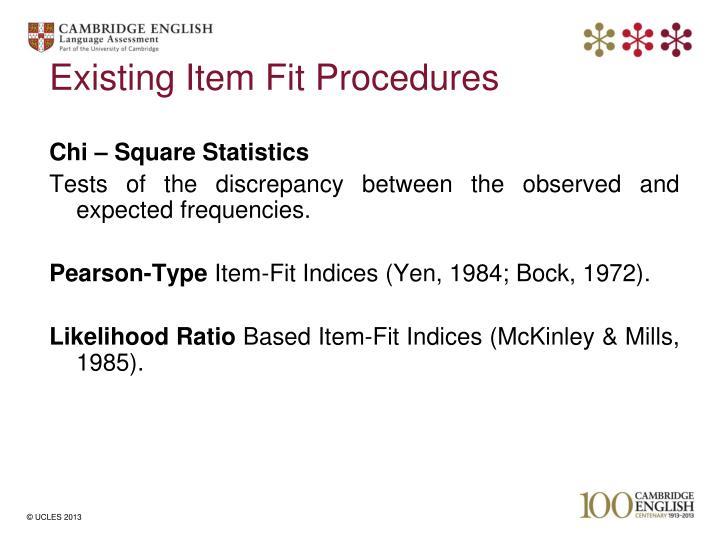 Existing Item Fit Procedures