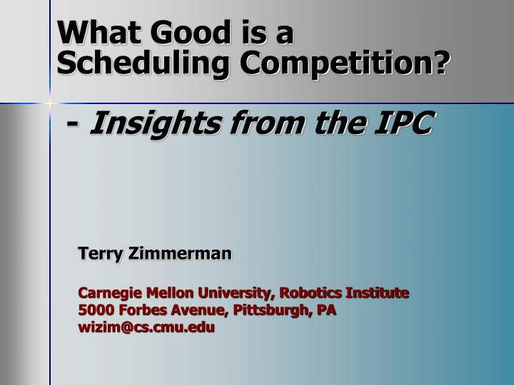 What good is a scheduling competition insights from the ipc
