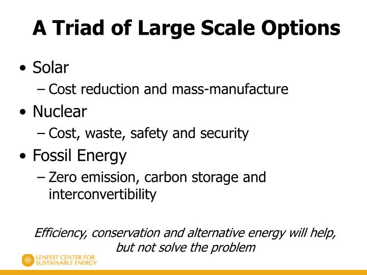A Triad of Large Scale Options