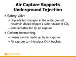air capture supports underground injection