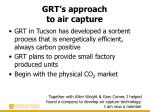 grt s approach to air capture