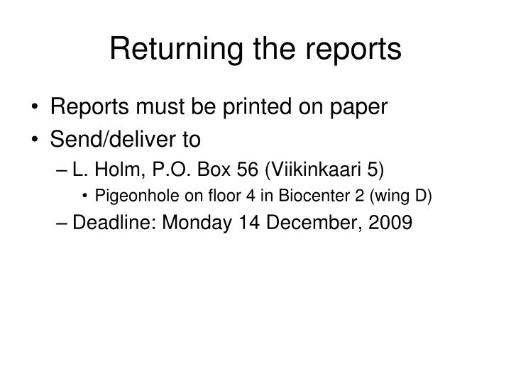 Returning the reports