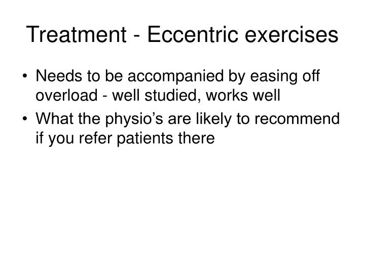 Treatment - Eccentric exercises