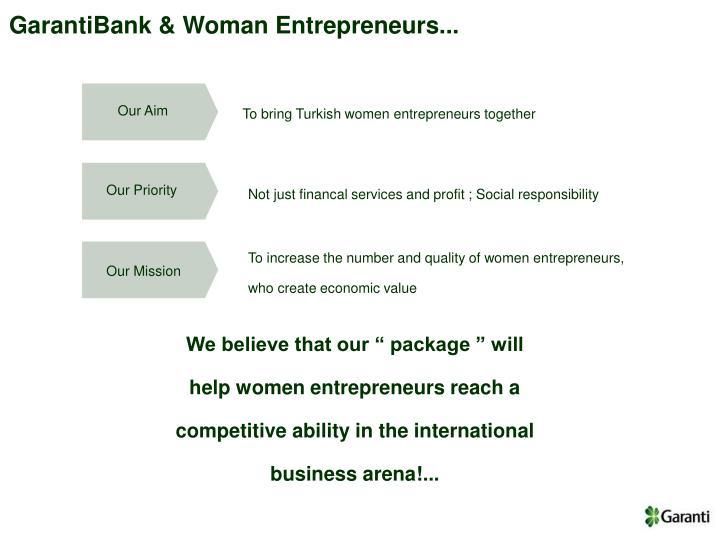 GarantiBank & Woman Entrepreneurs...