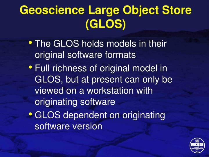 Geoscience Large Object Store (GLOS)