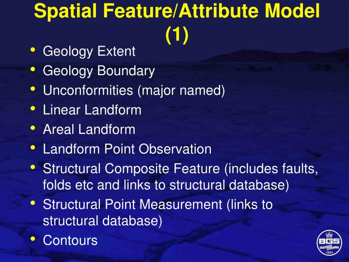 Spatial Feature/Attribute Model (1)