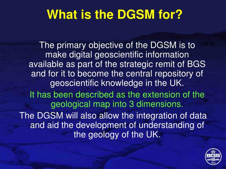 What is the DGSM for?