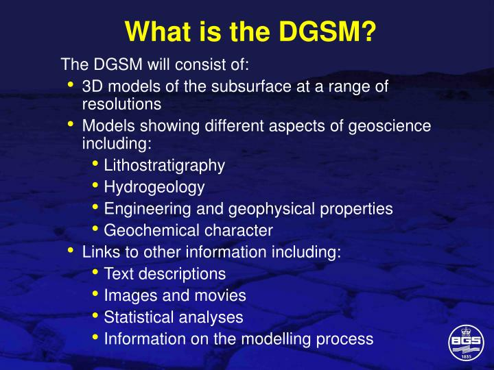 What is the DGSM?