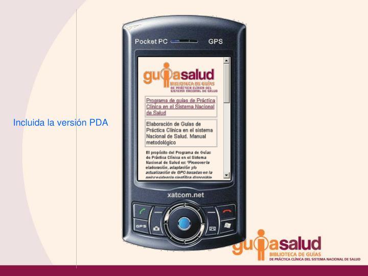 Incluida la versión PDA