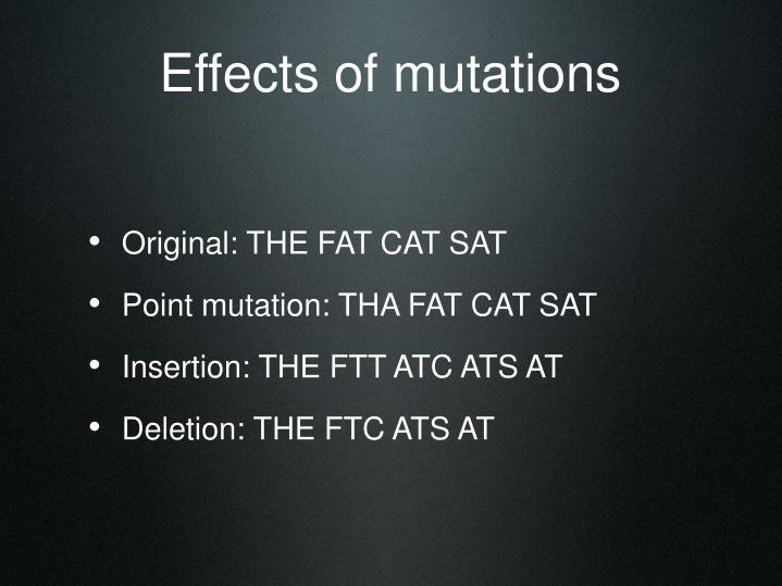 Effects of mutations