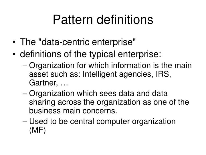 Pattern definitions