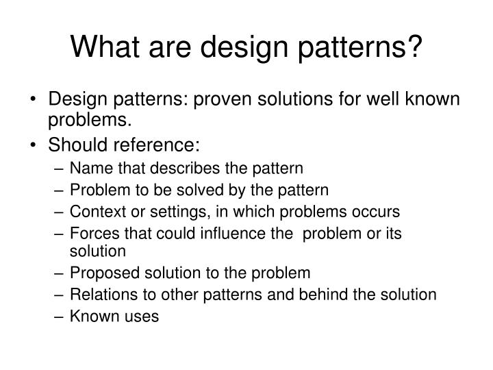 What are design patterns?