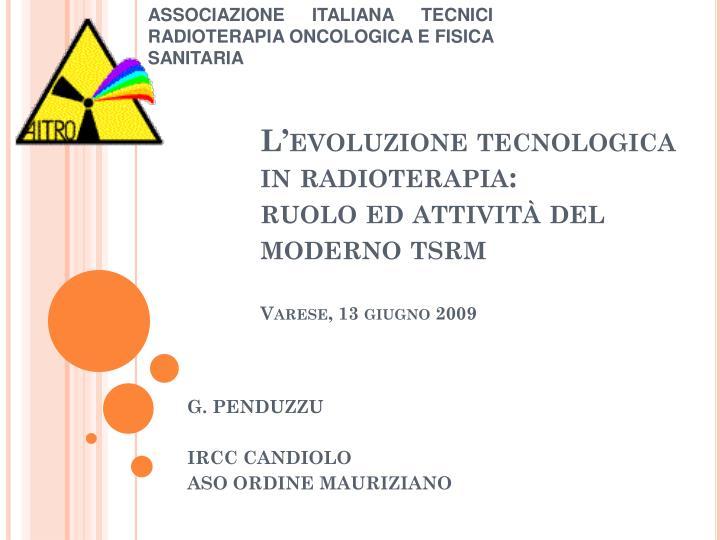 ASSOCIAZIONE ITALIANA TECNICI RADIOTERAPIA ONCOLOGICA E FISICA SANITARIA