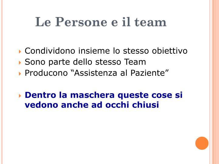 Le Persone e il team
