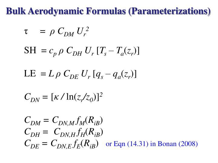 Bulk Aerodynamic Formulas (Parameterizations)