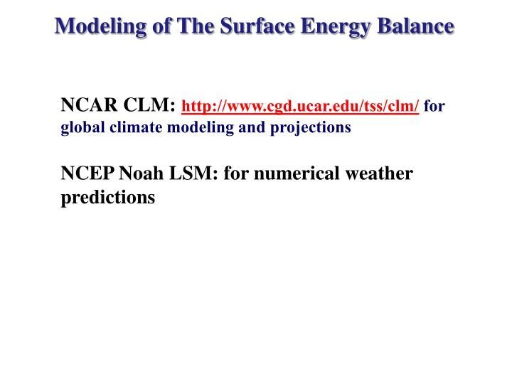 Modeling of The Surface Energy Balance